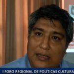 Piura: Organizan I Foro Regional de Políticas Culturales