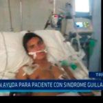 Piden ayuda para paciente con sindrome Gillain – Barré