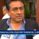 Poder Judicial retrasa fallo en litigio por terreno del Club Libertad