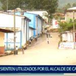 Piura: Pobladores se sienten utilizados por el Alcalde de Canchaque