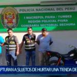 Piura: Policía captura a sujetos que robaron dentro de tienda de abarrotes