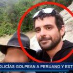 Piura: Policías golpean a peruano y extranjero