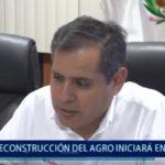 Piura: Reconstrucción del agro se iniciará en el mes de agosto