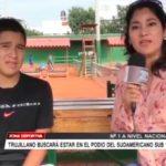 Trujillano buscará estar en el podio del Sudamericano sub 14