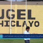 Chiclayo: Adelantaran vacaciones en colegio colapsado de JLO