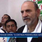 """Chiclayo: Yeude Simón: """"Si continua Podemos Perú seria fraude"""""""