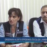 Chiclayo : Ordenan alerta epidemiológica en Lambayeque