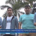 Chiclayo : Universitarios Lambayecanos nos representarán en Rumania