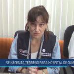 Chiclayo . Se necesita terreno para Hospital de Olmos