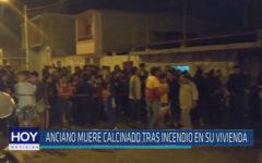 Chiclayo : Anciano muere calcinado tras incendio en su vivienda