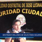 Chiclayo: Destinan 9 millones de soles para seguridad en JLO
