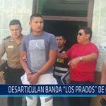 """Chiclayo: Desarticulan banda """"Los prados"""" de Cayaltí"""