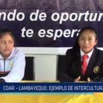 Chiclayo: COAR – Lambayeque: Ejemplo de interculturalidad