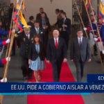Ecuador: EE.UU piden al gobierno ecuatoriano aislar a Venezuela