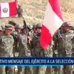 Emotivo mensaje del ejército a la selección peruana