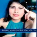 Lima: Fallece mujer que fué atacada con fuego