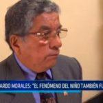 """Ricardo Morales: """"El fenómeno El Niño también fue benigno"""""""