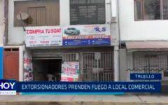 Extorsionadores prenden fuego a local comercial
