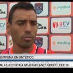 Vallejo espera mejoras ante Sport Loreto