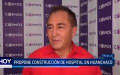 Propone construcción de hospital en Huanchaco