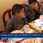 La Libertad: Qali Warma beneficiará con productos agrícolas a escolares