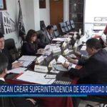 Chiclayo: Buscan crear superintendencia de seguridad ciudadana