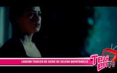 Lanzan Tráiler de serie de Selena Quintanilla