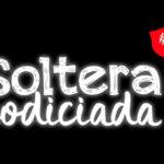 Nacional: Soltera Codiciada consigue más de 400 mil espectadores