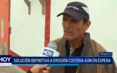 Trujillo: Solución definitiva a erosión costera aún en espera