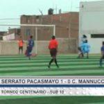 Sub 15: Serrato Pacasmayo venció 1 – 0 a Carlos Mannucci