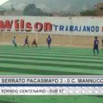 Sub 17: Serrato Pacasmayo ganó 3 – 0 a Carlos Mannucci