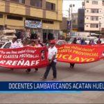 Chiclayo: Docentes lambayecanos acatan huelga
