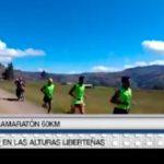 Reto en las alturas liberteñas ultramaratón 60 km