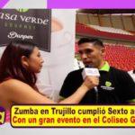 Zumba en Trujillo cumplió sexto aniversario, con un gran evento en el Coliseo Gran Chimú