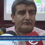 """Chiclayo : """"Se deben revisar los casos favorecidos en el Poder Judicial"""""""