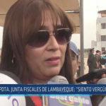 """Chiclayo: Pdta, Junta de Fiscales de Lambayeque: """"Siento vergüenza ajena"""""""
