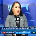 Chiclayo: En Hoy Noticias conversamos con la Dra. Magdalena Usquiano Piscoya coordinadora de la Escuela de Traducción Interpretación de la Universidad Cesar Vallejo