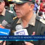 """Jefe PNP: """"Asesinatos de menores tendrían relación"""""""