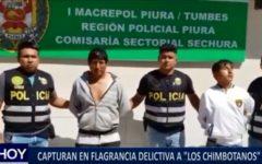 """Piura: Capturan en flagrancia delictiva a """"Los Chimbotanos"""""""