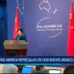 China: Gobierno anuncia represalias en caso nuevos aranceles de E.E.U.U