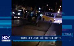 Trujillo: combi se estrelló contra poste