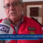 "La Libertad: ""La provincia de Trujillo necesita 20 estaciones de bomberos"""