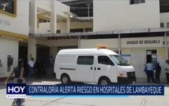Chiclayo: Contraloría alerta riesgo en hospitales de Lambayeque