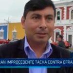 Declaran improcedente tacha contra Efrain Bueno