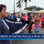 Docentes levantan huelga a nivel nacional