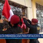Chiclayo: Policía embandera casas para fortalecer el patriotismo