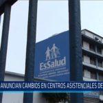 Chiclayo: Anuncian cambios en centros asistenciales de EsSalud