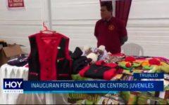Trujillo: Inauguran Feria Nacional de centros juveniles