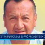 Fallece trabajador que sufrió accidente en Camposol