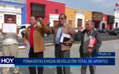 Trujillo: Fonavistas exigen devolución total de aportes